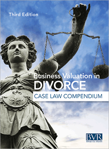 Business Valuation in Divorce Case Law Compendium
