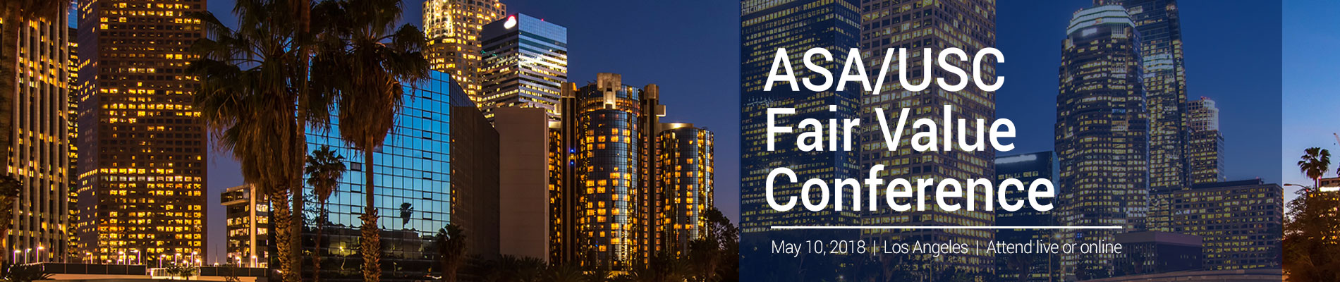 ASA/USC 13th Annual Fair Value Conference