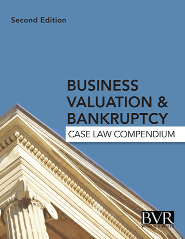 Business Valuation & Bankruptcy Case Law Compendium Cover