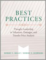 Best Practices – Thought Leadership in Valuation, Damages, and Transfer Price Analysis