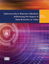 BVR Briefing – Cybersecurity in Business Valuation: Addressing the Impact of Data Breaches on Value