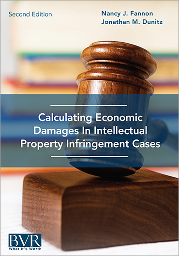 Calculating Eocnomic Damagesin Intellectual Property Infrigement Cases