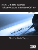 BVR's Guide to Business Valuation Issues in Estate & Gift Tax Cover