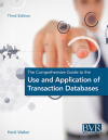 The Comprehensive Guide to the Use & Application of Transaction Databases