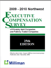 2009-2010 NW Milliman Executive Compensation Survey of Privately Held Companies and Publicly Traded Companies