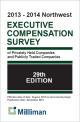 2013-2014 NW Milliman Survey Executive Compensation Survey of Privately Held Companies and Publicly Traded Companies