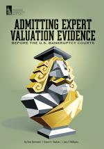 Admitting Expert Valuation Evidence Before the U.S. Bankruptcy Courts
