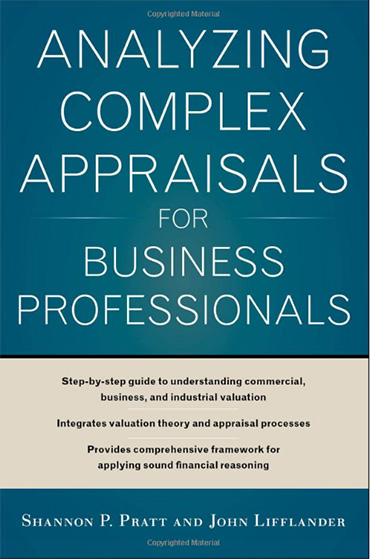 Analyzing Complex Appraisals for Business Valuation Professionals