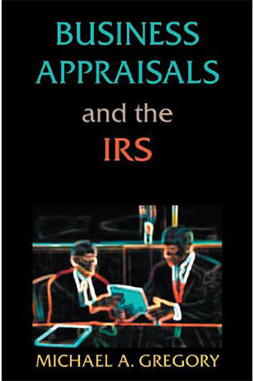 Business Appraisals and the IRS