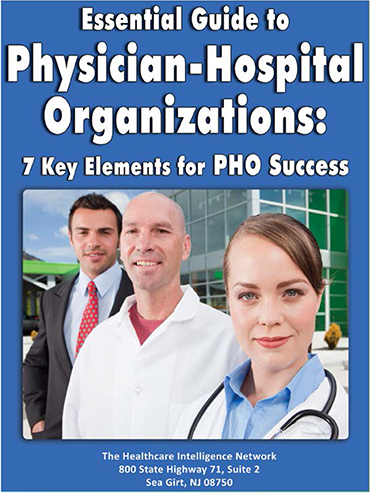 Essential Guide to Physician-Hospital Organizations - 7 Key Elements for PHO Success