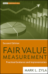 Fair Value Measurement: Practical Guidance and Implementation