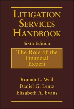 Litigation Services Handbook Sixth Edition