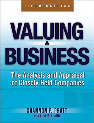 Valuing a Business: The Analysis and Appraisal of Closely Held Companies