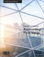 What It's Worth: Accounting Firm Value Special Report Cover