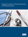 Valuing Goodwill in Physician Practices Special Report