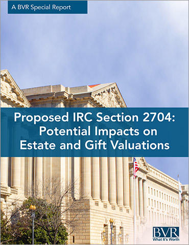 Proposed IRC Section 2704: Potential Impacts on Estate and Gift Valuations