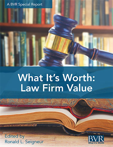 What It's Worth: Law Firm Value Special Report Cover
