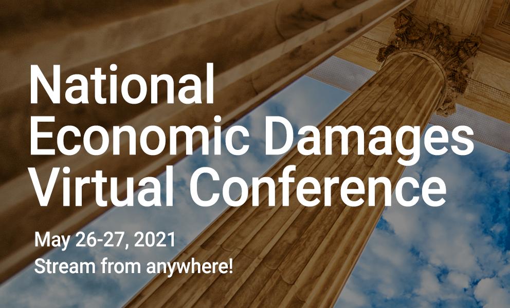 National Economic Damages Virtual Conference